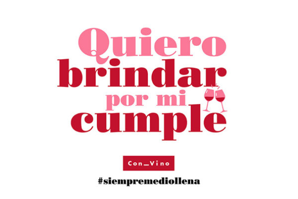 #QuieroBrindarPorMiCumple