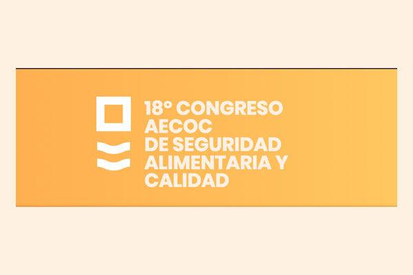 18º Congreso de Seguridad Alimentaria y Calidad de AECOC